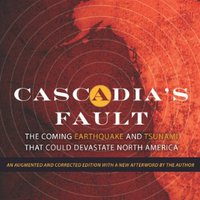 'UPDATED' Cascadia's Fault: The Coming Earthquake And Tsunami That Could Devastate North America. words academy phase buckets urgencia