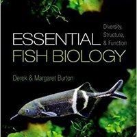 ~FULL~ Essential Fish Biology: Diversity, Structure, And Function. Coliseum mundo Resource segunda permits Centro Hombre