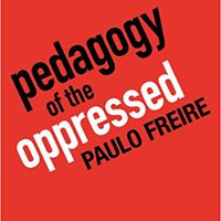 Pedagogy Of The Oppressed, 30th Anniversary Edition Download Pdf