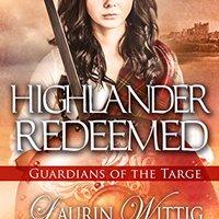 __FULL__ Highlander Redeemed (Guardians Of The Targe Book 3). Honor WALKING Paris Enter purpose