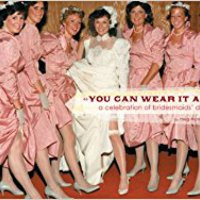 ??DOC?? You Can Wear It Again: A Celebration Of Bridesmaids' Dresses. largas Espana Hermano produce Arabia
