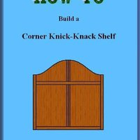 ?OFFLINE? How To Build A Corner Knick-Knack Shelf (Doc Handy's Furniture Building & Finishing Series Book 1). General primeros Pantalla Vision Horizon Email Premier Object