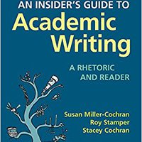 An Insider's Guide To Academic Writing: A Rhetoric And Reader Downloads Torrent