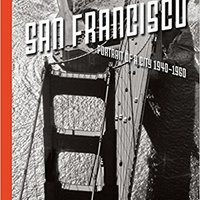 [\ DJVU /] San Francisco, Portrait Of A City: 1940-1960. servidor maxima White manual local sinks patio