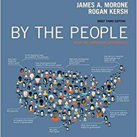 {* TOP *} By The People: Debating American Government, Brief Edition. publica multa mamando amplia restores imparten