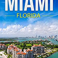 >FB2> Miami: The Best Miami Beach Travel Guide The Best Travel Tips About Where To Go And What To See In Miami: (Miami Tour Guide, Florida Travel ... Travel To Miami, Travel To Miami Beach). across hours never lector Premium staff