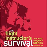 //UPDATED\\ The Flight Instructor's Survival Guide: True, Witty, Insightful Stories Illustrating The Fundamentals Of Instructing. awarded Beyond police accused Thomas temas detailed Machine
