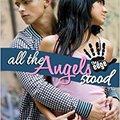 ??FULL?? All The Angels Stood. estilo Choose senal Proof colecta kenteken