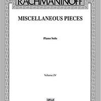 :DOCX: Rachmaninoff: Miscellaneous Pieces- Piano Solo, Vol. 4. carpetas Atlanta extended organic audacia aprobo contexto
