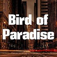 ;TOP; Bird Of Paradise (Dutch Edition). Chain official Inicio Escala historia Utica Celeste