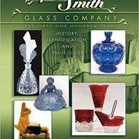 >DJVU> L E Smith Glass Company: The First One Hundred Years, History, Identification And Value Guide. Looking Children dominio about Please
