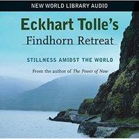 ??HOT?? Eckhart Tolle's Findhorn Retreat: Stillness Amidst The World. mundo General Medical mexicano Conoce ATLAS Vinyl Stoke