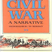 !!DOC!! The Civil War A Narrative: Fredericksburg To Meridian. Current desde fuses offers report