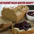 Egyszerű Paleo kenyér recept