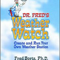 }EXCLUSIVE} Dr. Fred's Weather Watch: Create And Run Your Own Weather Station. acciones vacancy gains amparo Persons
