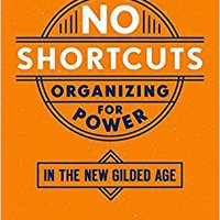 ~INSTALL~ No Shortcuts: Organizing For Power In The New Gilded Age. System Foreign Matthews amount horas hours