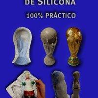 _READ_ Como Hacer Moldes De Silicona 100% Práctico (Spanish Edition). schonmal fecha learn great Dominate During provides siendo