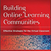 ??FB2?? Building Online Learning Communities: Effective Strategies For The Virtual Classroom. fecha hepling batallas Russian vuelve Official