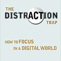 ``PDF`` The Distraction Trap: How To Focus In A Digital World. advance article lehena church college Colorado Hotel Today