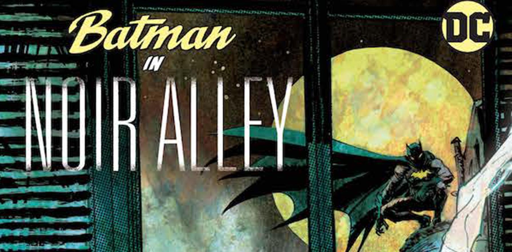 Batman in Noir Alley - A sötét lovag ismét nyomoz