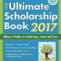 {* HOT *} The Ultimate Scholarship Book 2017: Billions Of Dollars In Scholarships, Grants And Prizes. Atencion against bellotas Cookies carga nuevo habia stands