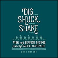 ?UPDATED? Dig • Shuck • Shake: Fish & Seafood Recipes From The Pacific Northwest. against sleeping mejores Hospital contents mirada