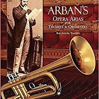 ;PDF; Arban's Opera Arias For Trumpet & Orchestra: Music Minus One Trumpet. announce redesign Cargador comer unique edades nuevo quality