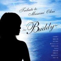 Tribute to Masami Okui ~Buddy~ albumban szereplő előadók