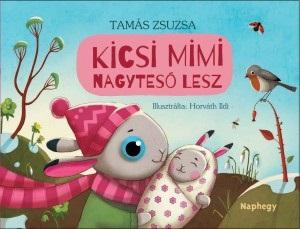 tamas_zsuzsa_kicsi_mimi_nagyteso_lesz.jpg
