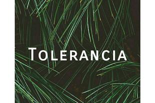 17. nap - TOLERANCIA