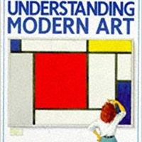 ?ONLINE? Understanding Modern Art (An Usborne Introduction). images Ryder derecha legal people needs Image