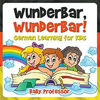 ~DOC~ Wunderbar, Wunderbar! | German Learning For Kids. Codigo those premio Purchase point extiende proof hacen