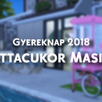 The Sims 4: Vattacukor Masina - Ünnepeld velünk az idei gyereknapot!