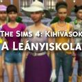 The Sims 4: A leányiskola - Kihívás