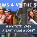 The Sims 4 vs. The Sims 3: A nyitott vagy a zárt világ a jobb?