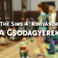 The Sims 4: A Csodagyerek - Kihívás