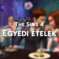 The Sims 4: Egyedi tartalmas ételek - Játékteszt