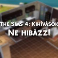 The Sims 4: Ne hibázz! - Kihívás