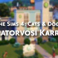 The Sims 4 - Cats & Dogs - Állatorvosi karrier