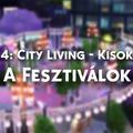 TS4: City Living - Kisokos: A Fesztiválok
