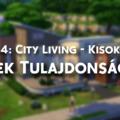 The Sims 4: City Living - Kisokos: Telek Tulajdonságok