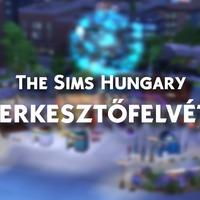The Sims Hungary: Szerkesztőfelvétel!