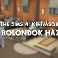 The Sims 4: A Bolondok háza - Kihívás