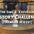 The Sims 4: History challenge (Part 3) - Kihívás