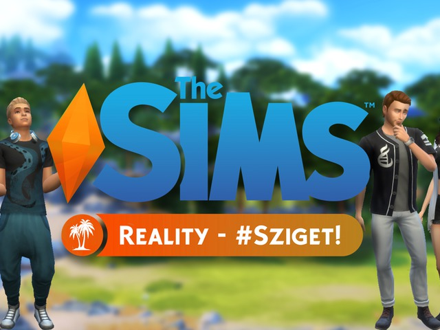 Bemutatkozik a The Sims Reality - #Sziget!