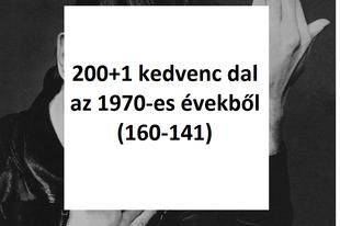 200+1 kedvenc dal az 1970-es évekből (160-141)