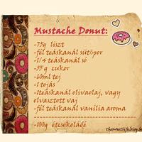 Mustache Donut/ Szalagos fánk helyett, bajszos fánk