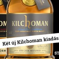 Két új Kilchoman kiadás - Loch Gorm 2019 és STR Cask Matured
