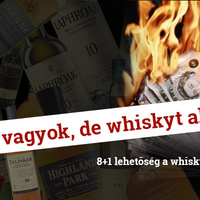 Csóró vagyok, de whiskyt akarok!