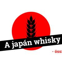 A Japán whisky - összefoglaló